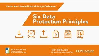 The Six Data Protection Principles under The Personal Data (Privacy) Ordinance
