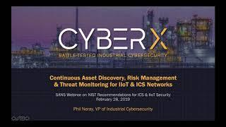 SANS Webinar: NIST Recommendations for ICS & IIoT Security