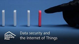 Data security and the Internet of Things | Deloitte Insights