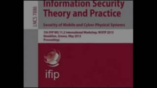 Information Security Theory and Practice  Security of Mobile and Cyber Physical Systems 7th IFIP WG