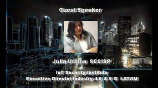 Cyber Security Industrial IoT  in the 5 G era -  IoT Infosecurity Summit Mexico Conference