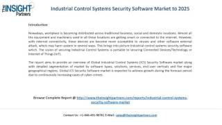 Industrial Control Systems Security Software Market Trends |The Insight Partners