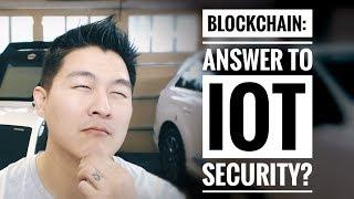 Blockchain the Answer to Security of IoT Devices? - #OPINION