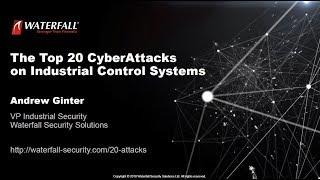 Top 20 Cyber Attacks on ICS
