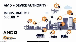 Device Authority KeyScaler IoT Security with AMD and PTC ThingWorx