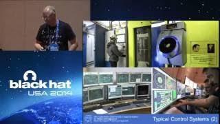 Black Hat USA 2017 SCADA: Why Control System Cyber Security Sucks