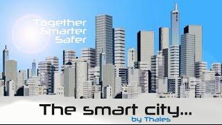 SMART CITY - The interconnected city: improving the quality of life of citizens