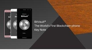 BitVault® Keynote - The World's First Blockchain phone