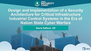 Design and Implementation of a Security Architecture for Critical Infrastructure