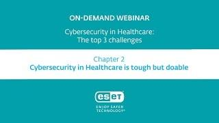 Cybersecurity in Healthcare: Cybersecurity in healthcare is tough but doable