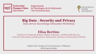 Big Data - Security and Privacy