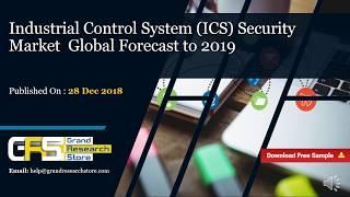 Industrial control system (ics) security market report 2018